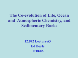 The Co-evolution of Life, Ocean and Atmospheric