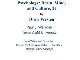 PowerPoint Slide Set Westen Psychology 2e