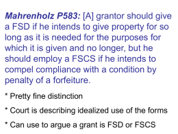 Mahrenholz P583: [A] grantor should give a FSD if