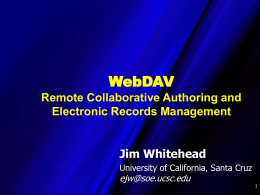 WebDAV and DeltaV: Collaborative Authoring,