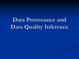 Data Provenance and Data Quality Inference