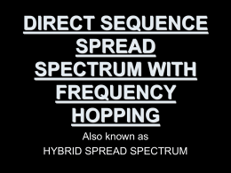 DIRECT SEQUENCE SPREAD SPECTRUM WITH FREQUENCY