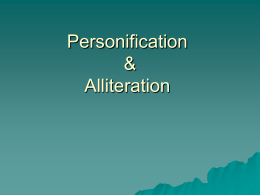 Personification & Alliteration