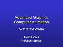 Advanced Graphics Computer Animation