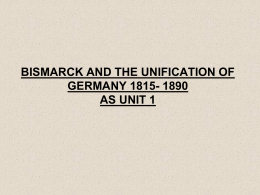 BISMARCK AND THE UNIFICATION OF GERMANY AS UNIT 3