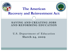 The American Recovery and Reinvestment Act: A