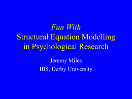 Fun With Structural Equation Modelling