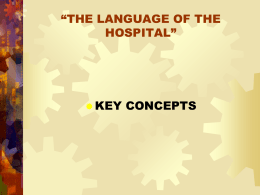 THE LANGUAGE OF THE HOSPITAL""