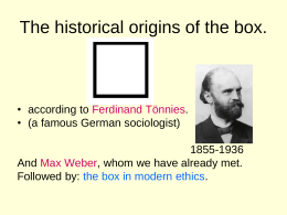 The historical origins of the box.