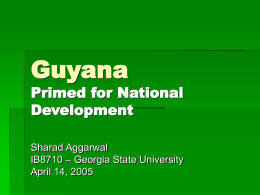 Guyana Primed for National Development