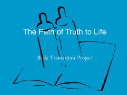 Die Pad van Waarheid tot die Lewe BybelVertalings