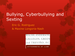Bullying, Cyberbullying and Sexting