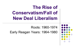 The Rise of Conservatism/Fall of New Deal
