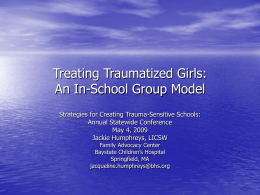 Treating Traumatized Girls: An In