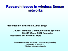 Research issues in Sensor networks Presented by: