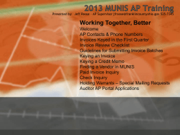 2013 MUNIS AP Training Presented by: Jeff Roose –