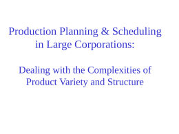 Production Planning & Scheduling in Large