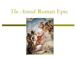 The Aeneid: Roman Epic