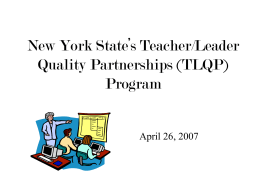 New York State's Teacher/Leader Quality