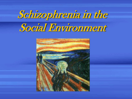 Schizophrenia and the Life Cycle