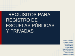 REQUISITOS PARA REGISTRO DE ESCUELAS PÚBLICAS Y