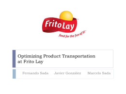 Optimizing Product Transportation at Frito Lay