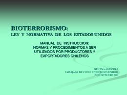 BIOTERRORISMO: LEY Y NORMATIVA DE LOS ESTADOS