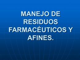MANEJO DE RESIDUOS FARMACÉUTICOS Y AFINES