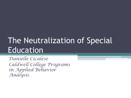 The Neutralization of Special Education