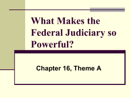 What Makes the Federal Judiciary so Powerful?