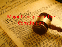 Major Principles of the Constituion