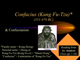 Confucius (Kung Fu Tzu) (551-479 BC)