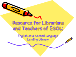 Resource for Librarians and Teachers of ESOL