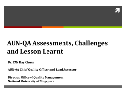 AUN-QA Assessments, Challenges and Lesson Learnt