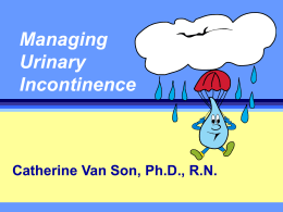 Managing Urinary Incontinence -