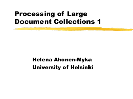 Processing of Large Document Collections 1