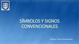 SÍMBOLOS Y SIGNOS CONVENCIONALES