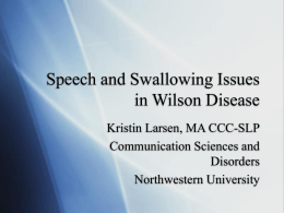 Speech and Swallowing Issues in Wilson Disease