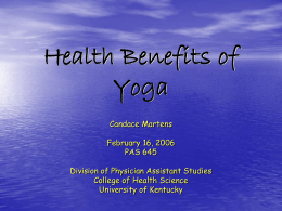 Health Benefits of Yoga - University of Kentucky