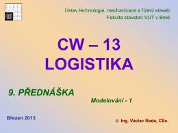 CW - 13 logistika