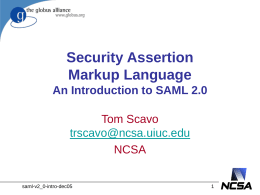 SAML Overview - Grid Computing at NCSA