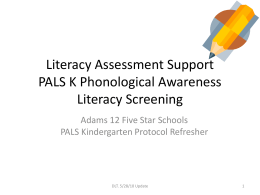 Literacy Assessment Support PALS 1