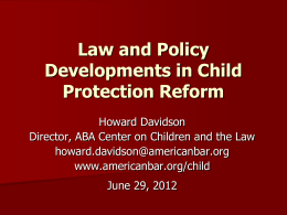 Law and Policy Developments in Child Protection