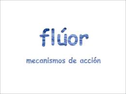 mecanismos de acción del flúor