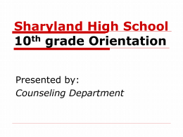 Sharyland High School Orientation