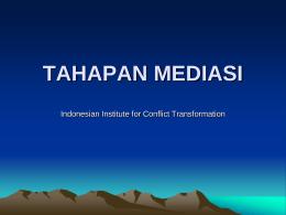 TAHAPAN & PROSES MEDIASI
