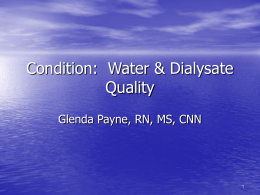 Condition: Water & Dialysate Quality