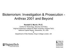 Bioterrorism: Investigation & Prosecution: Anthrax