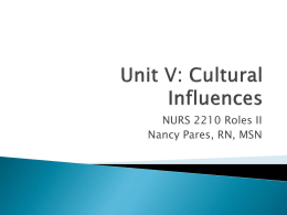 Unit V: Cultural Influences