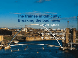The Trainee in Difficulty: Breaking the bad news..
